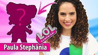 Nova LOL Surprise da Paula Stephânia | Ultra Mega Rara | em português - PalitoMania