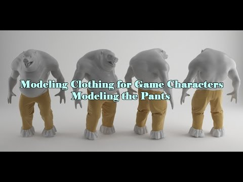 Creating Clothing for Game Characters : Creating the Pants