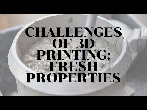 Challenges Of 3D Printing: Fresh Properties - Vlog 377