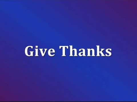 Give Thanks (With Lyrics)
