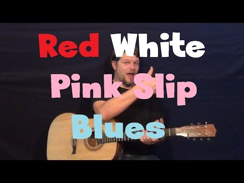 Red, White & Pink Slip Blues (Hank Jr) Easy Guitar Lesson How to Play Tutorial