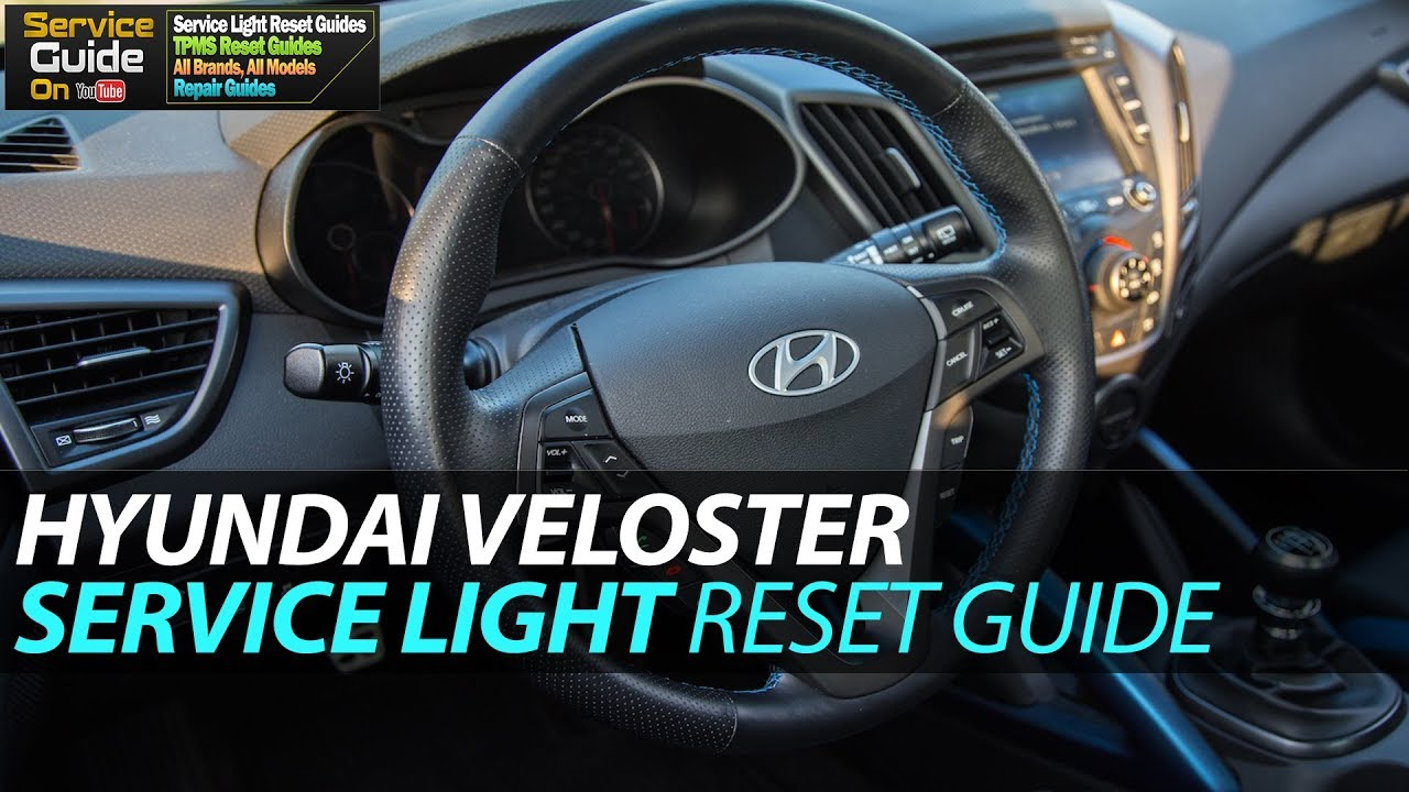 HYUNDAI Veloster Service Light Reset Guide