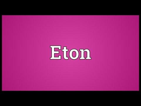Eton Meaning