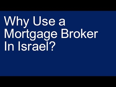 Why Use a Mortgage Broker in Israel?
