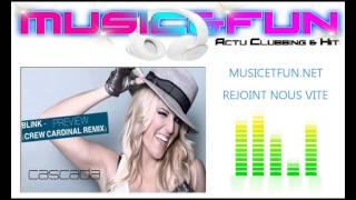 Cascada - Blink (Jerome Remix)