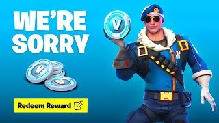 Fortnite: We're Sorry... (FREE GIFT)