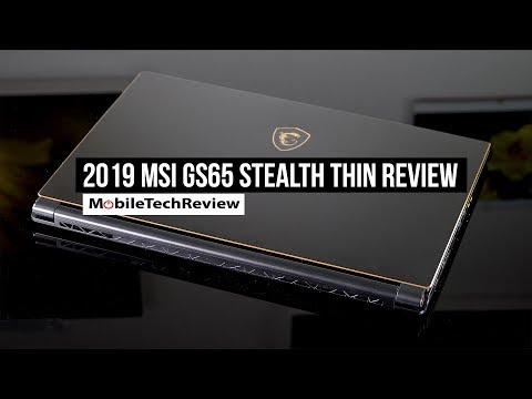 MSI GS65 Stealth Thin Review - 2019 NVIDIA RTX Model