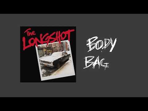 The Longshot - Body Bag
