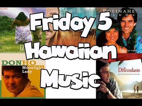 Friday 5: Songs in the Hawaiian Language