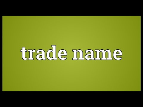 Trade name Meaning