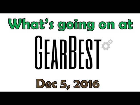 What is going on at GEARBEST?  Shipping to USA disruption Dec 5, 2016  RESOLVED as of Dec 15, 2016