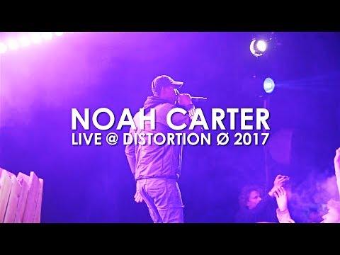 """Noah Carter Live @ Distortion Ø 2017 (""""Do You"""" & """"Come Alive"""" Live)"""