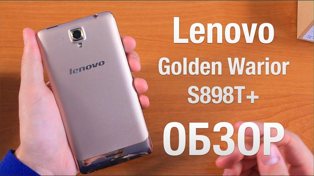 Lenovo Golden Warior S898T+ Обзор