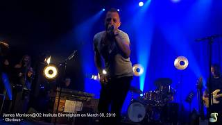 James Morrison *Glorious*@O2 Institute Birmingham on March 30, 2019