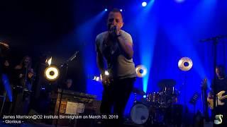 James Morrison*Glorious*@O2 Institute Birmingham on March 30, 2019