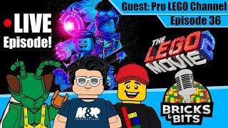 LIVE Episode! The LEGO Movie 2 SPOILER Discussion! - Bricks & Bits #36