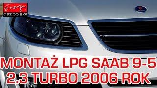 Montaż LPG do Saaba 9-5 2.3T 2006r - IV geracja BRC Sequent 24, wtrysk sekwencyjny