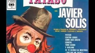 Repeat youtube video Javier Solís   Payaso 1965