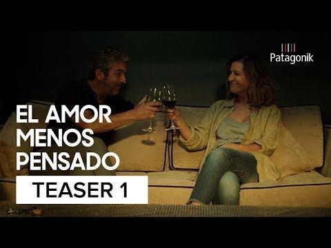 El Amor Menos Pensado | Teaser Oficial 1 | Patagonik