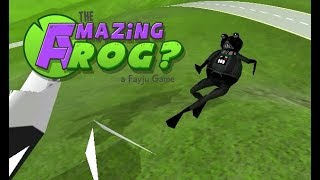 The Amazing Frog? - We Blew Up... - Part 77