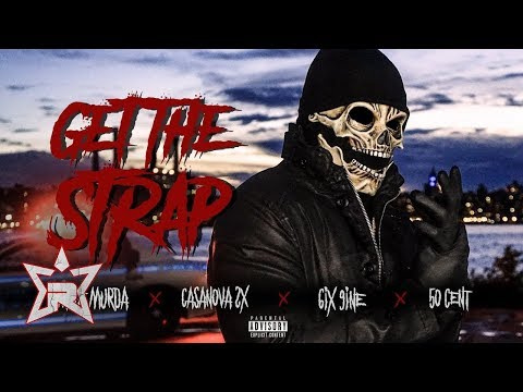 Uncle Murda Ft. Casanova, 6ix9ine & 50 Cent – Get the Strap