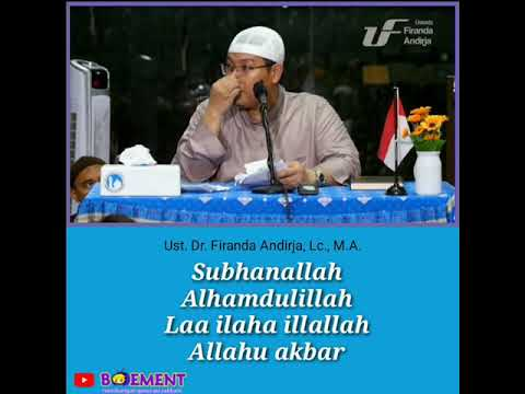 Makna Dzikir Subhanallah Alhamdulillah Laa Ilaha Illallah Allahu Akbar - Ustadz Firanda Andirja