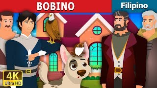 BOBINO | Bobino Story in Filipino | Kwentong Pambata | Filipino Fairy Tales