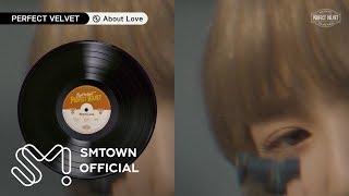 Red Velvet 레드벨벳 'Perfect Velvet' Highlight Clip #About Love