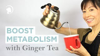 Make Ginger Tea - Clear Your System, Boost Your Metabolism http://faceyogamethod.com/