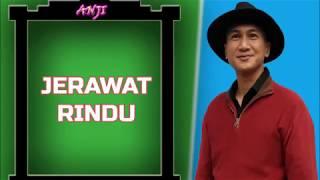 Lagu Jerawat rindu anji_full liric