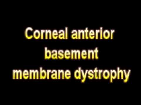 what is the definition of corneal anterior basement membrane dystrophy
