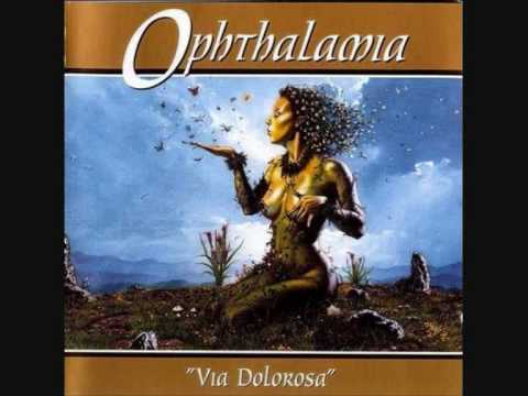 Ophthalamia :  Via Dolorosa  My Springnights Sacrifice