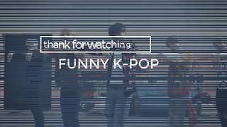 FUNNY K-POP Channel Intro