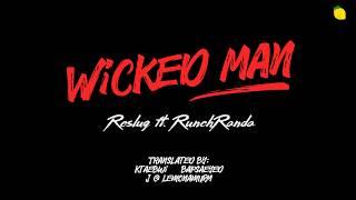Wicked Man - Reslug feat. Runch Randa (RM of BTS)