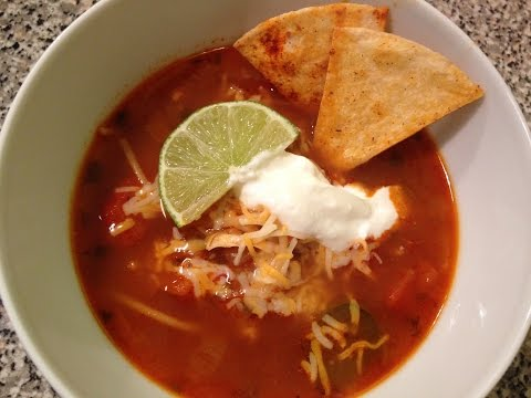 How to Make Spicy Chicken Tortilla Soup Recipe