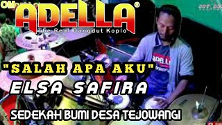 SALAH APA AKU - ELSA SAFIRA -OM ADELLA Live Tejowangi Purwosari (full kendang Cak nophie).mp3