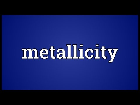 Metallicity Meaning