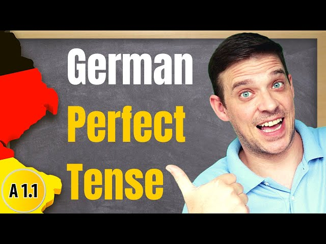 German Perfect Tense | Das Perfekt mit