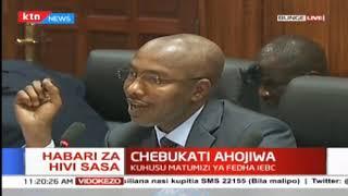 Mwenye kiti wa tume huru ya uchaguzi na mipaka IEBC Chebukati ahojiwa