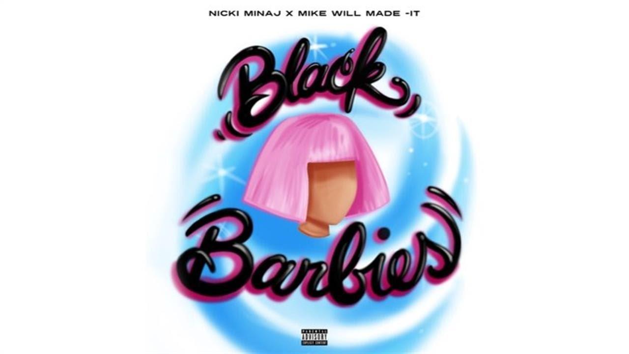 Nicki Minaj & Mike WiLL Made-It – Black Barbies Lyrics
