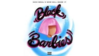 Nicki Minaj, Mike WiLL Made-It - Black Barbies (Audio) Mp3