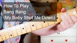 'Bang Bang (My Baby Shot Me Down)' Nancy Sinatra Guitar Lesson