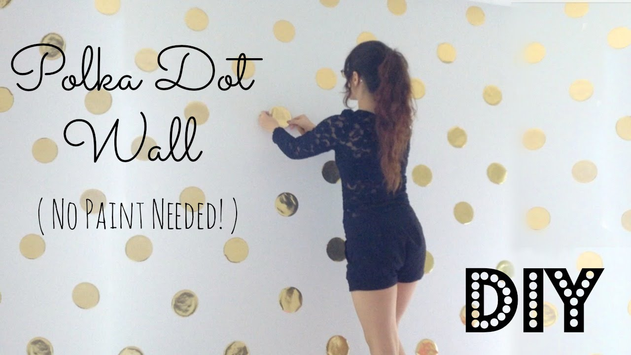 DIY | Polka Dot Wall Decor! No Paint Needed! - YouTube