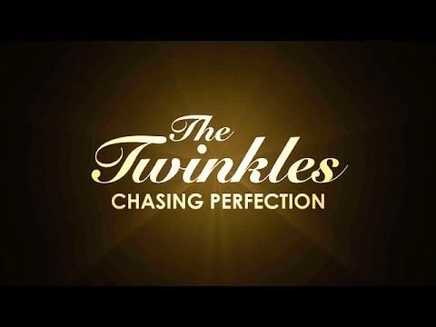 The Twinkles: Chasing Perfection