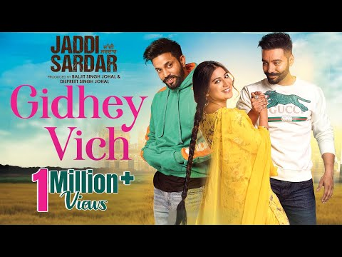 Gidhey Vich  New Punjabi Song  Jordan Sandhu  Jaddi Sardar  Latest Movie Songs  6th Sep