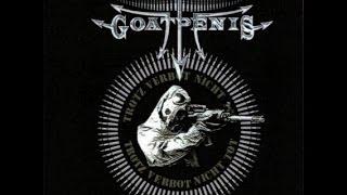 Goatpenis - Trotz Verbot Nicht Tot (Full Compilation)