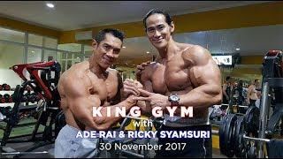ADERAI & RICKY SYAMSURI at KING GYM