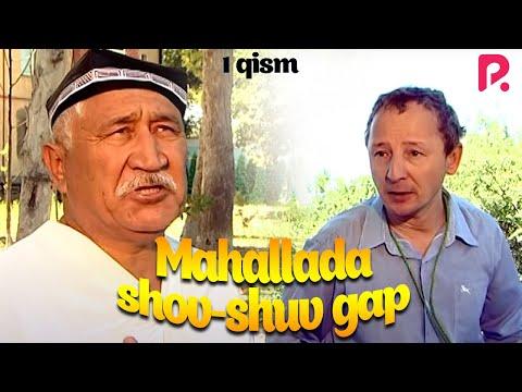 Mahallada shov-shuv gap (o'zbek serial) | Махаллада шов-шув гап (узбек сериал) 1-qism