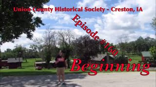 _Union County Historical Society - Creston, IA_ Episode 160 (Beginning)