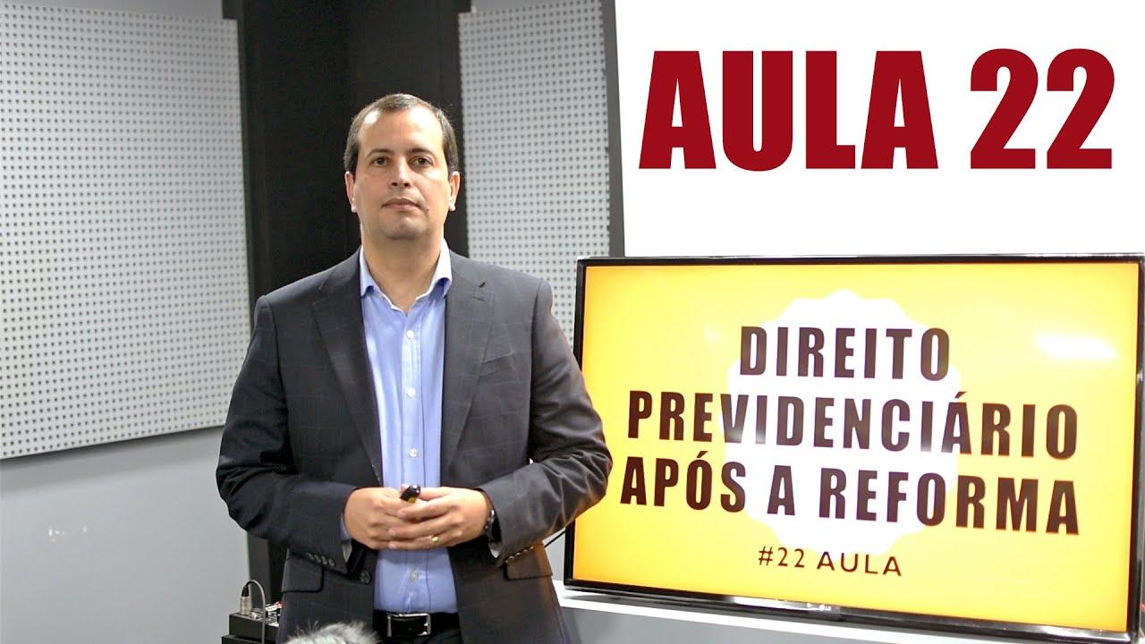 Aula #22 - APOSENTADORIA DO DEFICIENTE